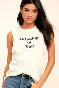 PROJECT SOCIAL T DRINKING OF YOU CREAM MUSCLE TEE at Lulus.com!